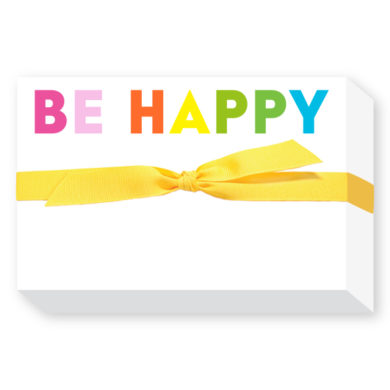 BE HAPPY Big and Bold Notepad - Donovan Designs